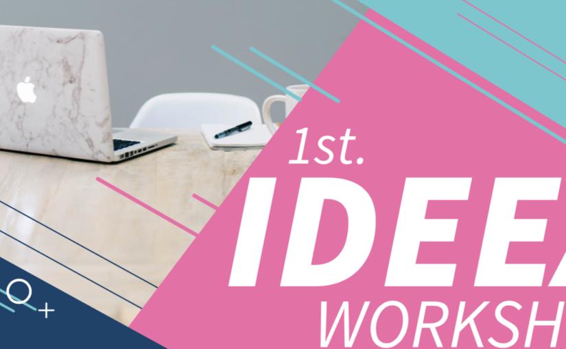 第1回IDEEAワークショップ